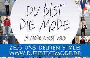 DU BIST DIE MODE! Looks & Styles bei Galeries Lafayette Berlin