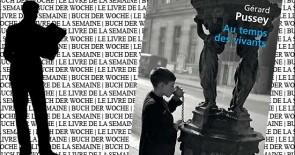 Buch der Woche 22: Au temps des vivants de Gérard Pussey