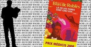 Buchtipp für die Woche 27: Là où les tigres sont chez eux de Jean-Marie Blas De Roblès