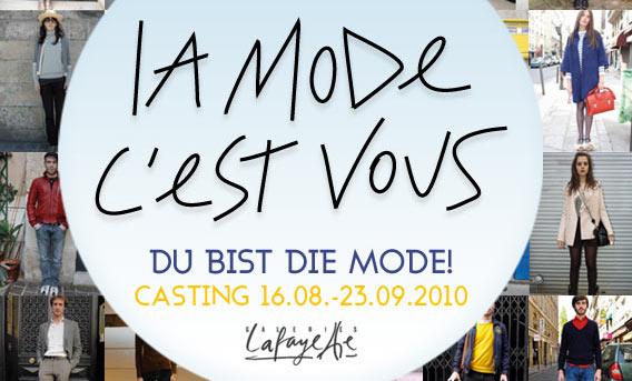 La mode c'est vous - Du bist die Mode! Online Casting der Galeries Lafayette Berlin