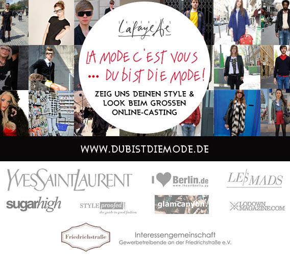 Du bist die Mode! Online Style Casting der Galeries Lafayette Berlin