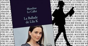 """""""La ballade de Lila K"""" de Blandine Le Callet"""
