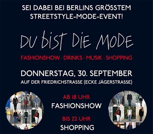 Du bist die Mode! Streetstyle-Show am 30.09. vor den Galeries Lafayette, Berlin-Friedrichstraße