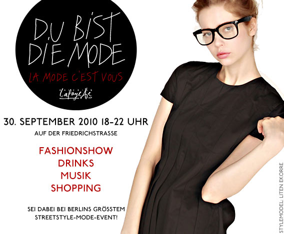 Du bist die Mode! Berlins größtes Streetstyle-Mode-Event, hosted by Galeries Lafayette Berlin