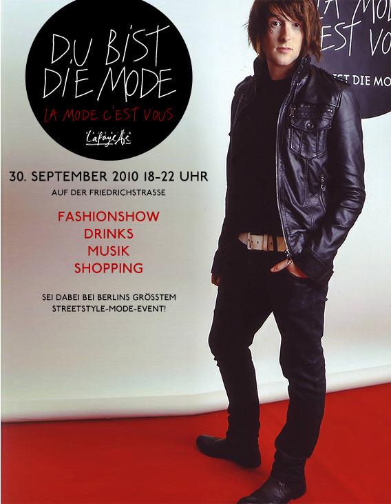 Tim ist die Mode - und am 30.09. auf der Friedrichstraße bei DU BIST DIE MODE! der Galeries Lafayette Berlin