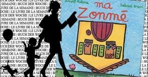 """""""Ma Zonmé"""" de Vincent Malone et Soledad Bravi"""