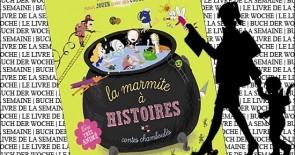 "Buch der Woche: ""La marmite à histoires"""
