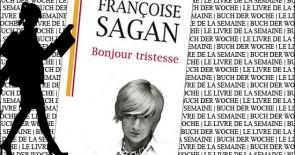 """""""Bonjour tristesse"""" de Françoise Sagan"""