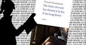 """""""Du train où vont les choses à la fin d'un long hiver"""" de Francis Dannemark"""