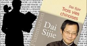 """Trois vies chinoises"" de Dai Sijie"