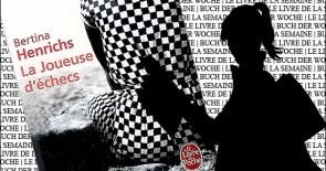 """""""La joueuse d'échec"""" de Bertina Henrichs"""