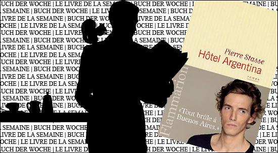 """Buchtipp der Librairie francaise in den Galeries Lafayette Berlin: """"Hotel Argentina"""" von Pierre Stasse"""