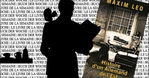 """""""Histoire d'un Allemand de l'Est"""" de Maxim Leo"""