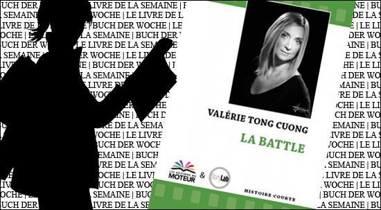 Valérie Tong Cuong : La Battle - in der Französischen Buchhandlung der Galeries Lafayette Berlin