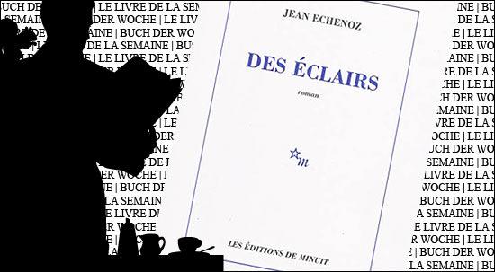 """Buchtipp: """"Des éclairs"""" von Jean Echenoz in der Französischen Buchhandlung der Galeries Lafayette Berlin"""