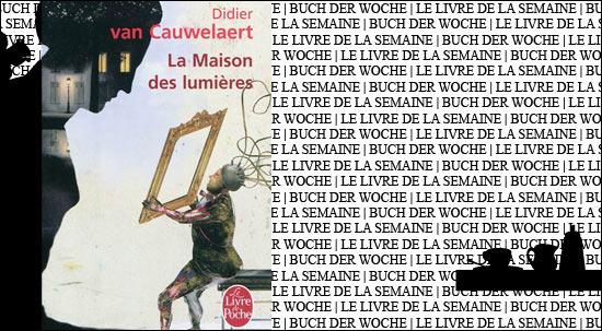 """Buchtipp: """"Le roman des lumières"""" von Didier Van Cauwelaert in der Französischen Buchhandlung der Galeries Lafayette Berlin"""