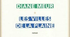 """Buchtipp: """"Les villes de la plaine"""" von Diane Meur"""