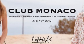Review: CLUB MONACO Shop Opening 19.04.2012