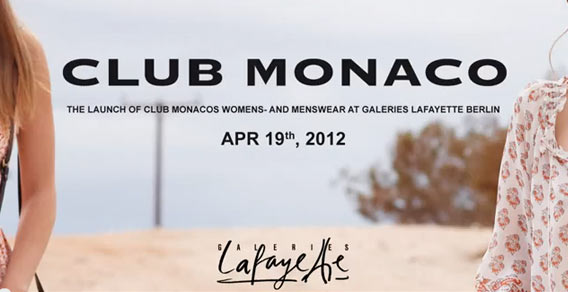CLUB MONACO Shop Opening 19.04.2012 @ Galeries Lafayette Berlin