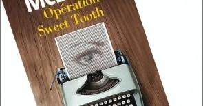 """Buchtipp: """"OPÉRATION SWEET TOOTH"""" de Ian McEwan"""