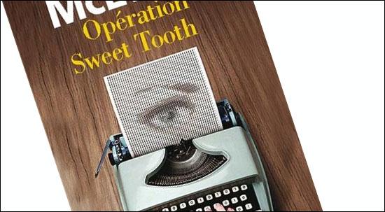 "Buchtipp | ""OPÉRATION SWEET TOOTH"", Ian McEwan | Librairie francais | Galeries Lafayette Berlin"