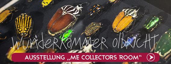Me Collectors Room| Wunderkammer Olbricht | Ausstellung | Galeries Lafayette Berlin