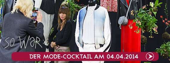 Review | Mode-Cocktail 04.04.2014 | Galeries Lafayette Berlin