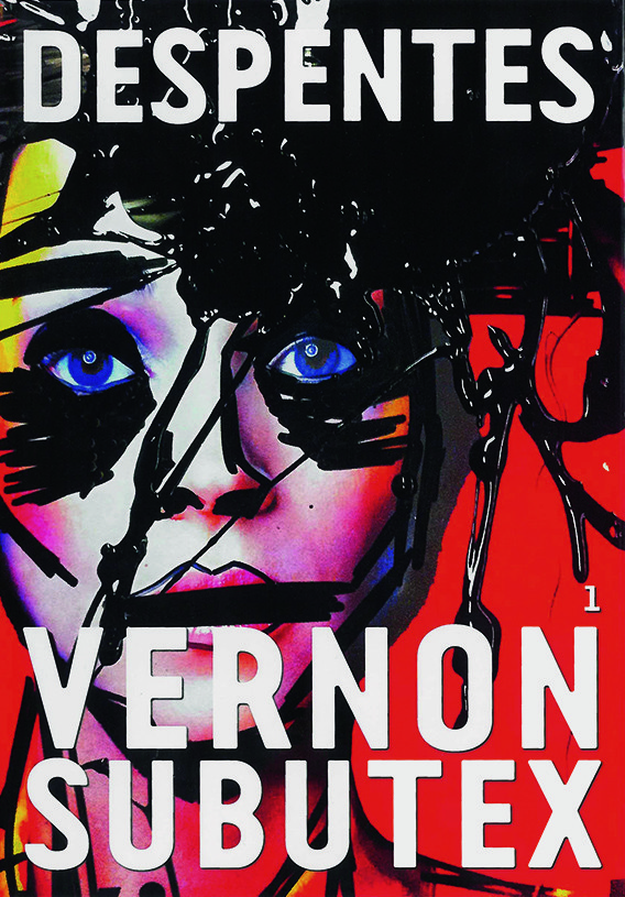 Vernon Subutex | Virginie Despentes