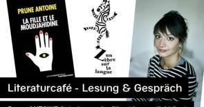 Literaturcafé – Lesung & Gespräch mit Prune ANTOINE