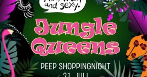 JUNGLE QUEENS – Peep Shoppingnight (20-24 Uhr)
