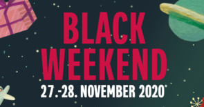 BLACK WEEKEND 27./28.11.