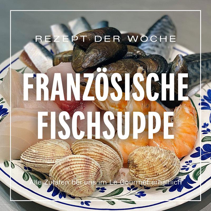 GLafayetteB21---Rezept-der-Woche-KW06--Französische-Fischsuppe-web