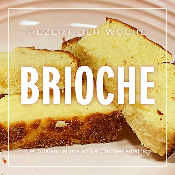 REZEPT DER WOCHE KW10 - Brioche