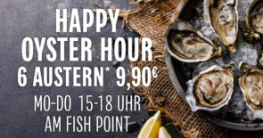 Happy Oyster Hours (Mo-Do 15-18 Uhr)